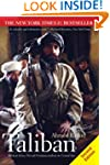 Taliban: Militant Islam, Oil and Fund...