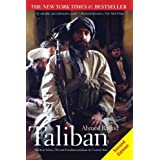 Taliban: Militant Islam, Oil and Fundamentalism in Central Asia, Second Editionby Ahmed Rashid