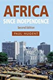 img - for Africa since Independence book / textbook / text book