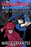 img - for The Scarlet Derby and Midnight Jay - Volume 1: Gallery of Rogues book / textbook / text book