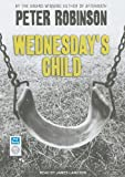 Peter Robinson Wednesday's Child (Inspector Banks)