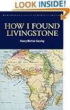 How I Found Livingstone (Wordsworth World Literature) (Wordsworth Classics of World Literature)