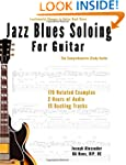 Jazz Blues Soloing for Guitar: The Co...