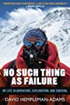 No Such Thing as Failure: My Life in...