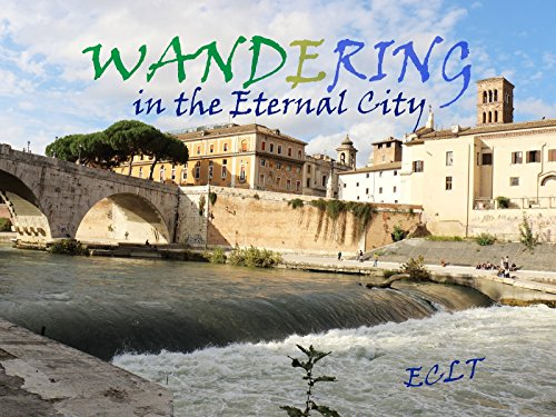 Clip: Wandering in the eternal city