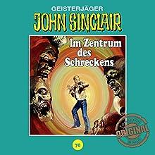 Im Zentrum des Schreckens (John Sinclair - Tonstudio Braun Klassiker 70) Hörspiel von Jason Dark Gesprochen von:  div.