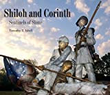 Shiloh and Corinth: Sentinels of Stone