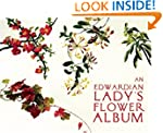 An Edwardian Lady's Flower Album