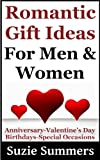 Romantic Gift Ideas For Men and Women-Gift Ideas For Anniversaries, Valentines Day, Birthdays and Special Occasions
