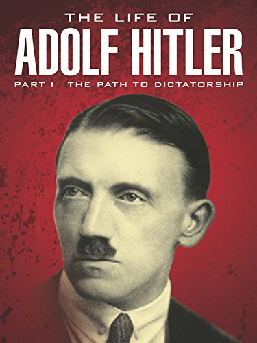 the life of adolf hitler World war one: the british hero who did not shoot hitler would be eclipsed in the run up to world war two by allegations he had spared adolf hitler's life, in 1918.