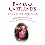 Barbara Cartland's Etiquette Handbook | Barbara Cartland