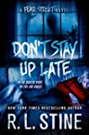 Don't Stay Up Late: A Fear Street Novel