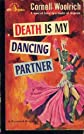 Death is My Dancing Partner