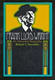 img - for Frank Lloyd Wright;: An interpretive biography, book / textbook / text book