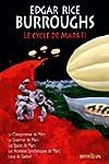 Le Cycle de Mars Tome 2