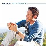 There's A Better Way (w/ Ke... - Dave Koz