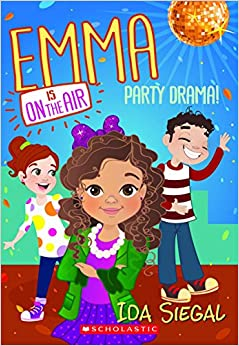 Amazon.com: Party Drama! (Emma is on the Air #2) (9780545686952): Ida
