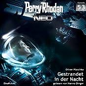 Gestrandet in der Nacht (Perry Rhodan NEO 53) | Oliver Plaschka