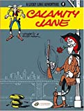 img - for Calamity Jane: Lucky Luke 8 (Lucky Luke Adventures) book / textbook / text book