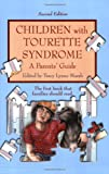 img - for Children with Tourette Syndrome: A Parents' Guide book / textbook / text book