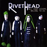 All Your Covers Belong to Us by Rivethead (2009-09-01)