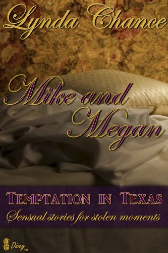 Temptation In Texas: Mike and Megan (Contemporary Short Story)