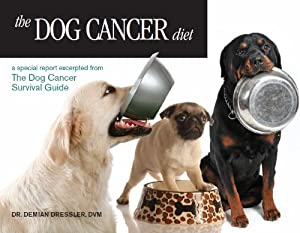 Kindle: The Dog Cancer Diet from Maui Media LLC