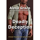Deadly Deception (Deadly Trilogy)by Alexa Grace