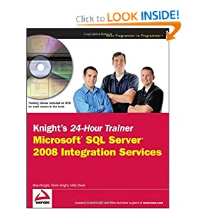 Download Knight's 24-Hour Trainer: Microsoft SQL Server 2008 Integration Services ebook