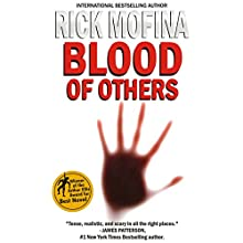 Blood of Others Audiobook by Rick Mofina Narrated by Christian Rummel