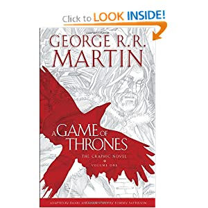 A Game of Thrones: The Graphic Novel: Volume One by Daniel Abraham and George R. R. Martin