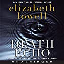 Death Echo Audiobook by Elizabeth Lowell Narrated by Beth McDonald
