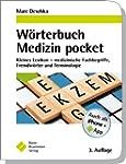 W�rterbuch Medizin pocket : Kleines L...