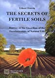 img - for The Secrets of Fertile Soils: Humus as the Guardian of the Fundamentals of Natural Life book / textbook / text book