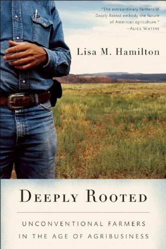 Deeply Rooted: Unconventional Farmers in the Age of...