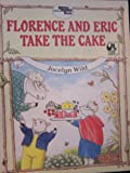 img - for Florence and Eric Take the Cake book / textbook / text book