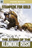 Sterling Point Books®: Stampede for Gold: The Story of the Klondike Rush
