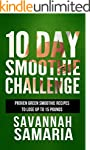 Smoothies: 10 Day Green Smoothie Clea...