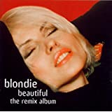 Blondie Beautiful - The Remix Albumpar Blondie