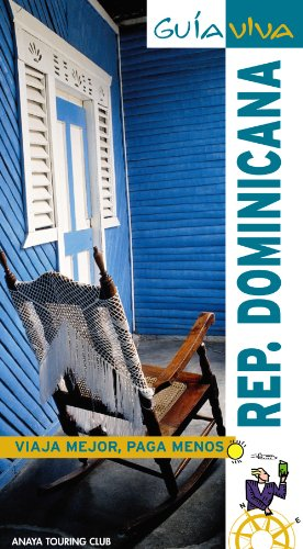 Republica Dominicana / Dominican Republic (Guia Viva / Live Guide) (Spanish Edition)
