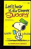 echange, troc Schulz Charles M. - Let's Hear It for Dinner Snoopy