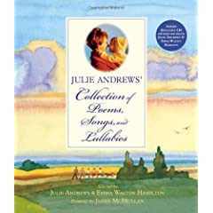 Julie Andrews' Collection of Poems, Songs, and Lullabies (Hardcover)