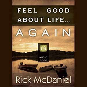 Feel Good About Life...Again Audiobook