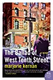 The Ballad of West Tenth Street: A Novel (P.S.)