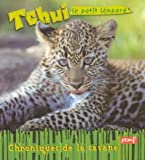 img - for Tchui le petit leopard (French Edition) book / textbook / text book