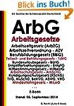Arbeitsgesetze - ArbG - E-Book - Stan...