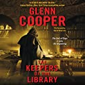 The Keepers of the Library (       UNABRIDGED) by Glenn Cooper Narrated by David Doersch
