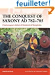 The Conquest of Saxony AD 782-785: Ch...