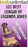 League Of Legends: 101 Best League Of...