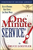 One Minute ServiceR: Keys to Providing Great Service Like Disney World